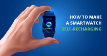 how-to-make-smartwatch-self-recharging